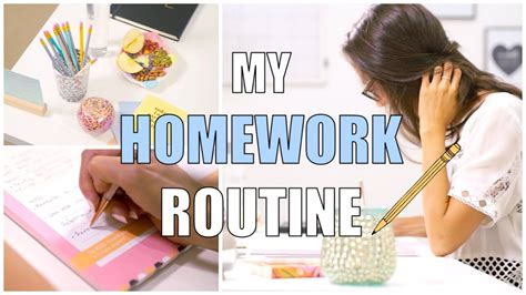 my school homework routine how to do your homework