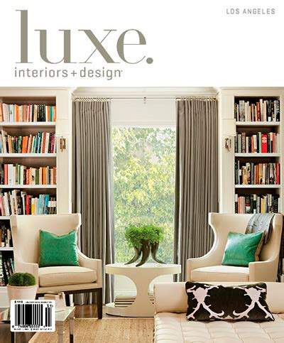 luxe interiors design new york premiere edition luxe interior design magazine los angeles edition winter