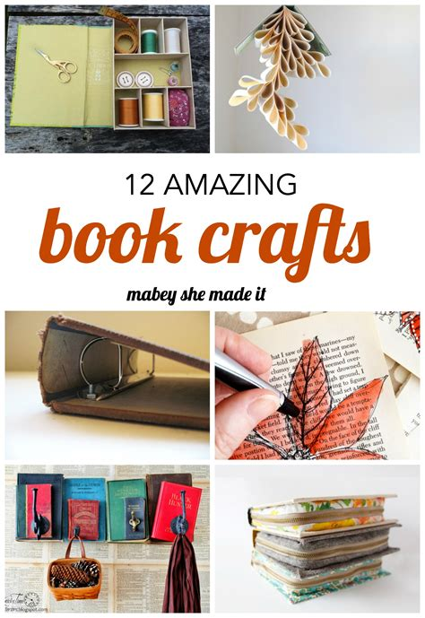 craft projects with books 12 amazing book crafts to try mabey she made it