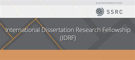 ssrc dissertation fellowship ssrc international dissertation research fellowship idrf