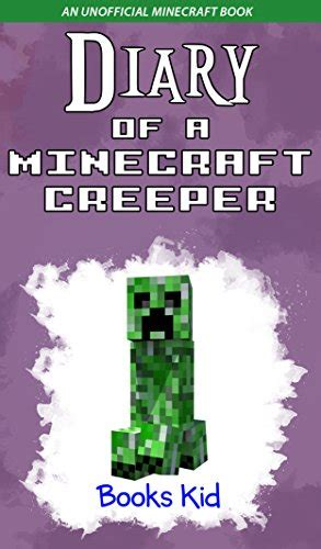 diary of a creeper king quadrilogy an unofficial minecraft book unofficial minecraft books for nerds adventure fan fiction diary series books ebook mobs battle handbook the unofficial minecraft