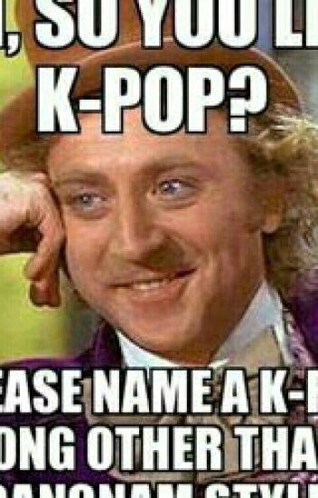 K Memes - kpop memes dance monster wattpad