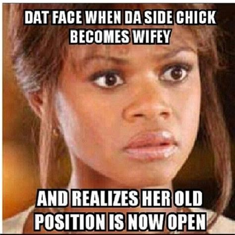 Funny Side Chick Memes - 17 best ideas about side chick humor on pinterest be