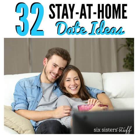 32 stay at home date ideas six stuff