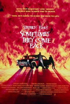 watch sometimes they come back 1991 full movie trailer stephen king s sometimes they come back full movie 1991 watch online free fulltv