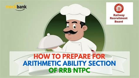 Preparing For Section Tips by How To Prepare For Arithmetic Ability Section Of Rrb Ntpc