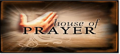 my house shall be called a house of prayer my house shall be called a of prayer house plan 2017