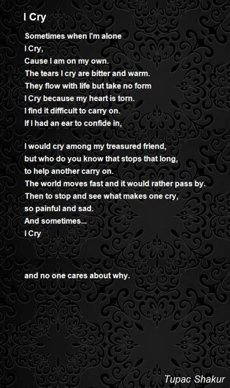 sometimes i cry the gallery for gt tupac poems sometimes i cry
