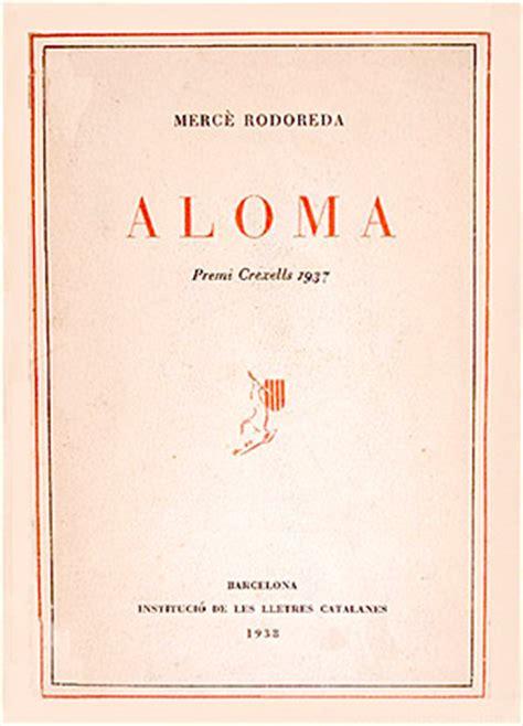 libro aloma 1938 merc 232 rodoreda libros y biograf 237 a de esta escritora en escritoras com