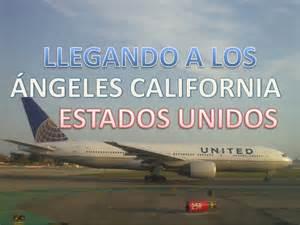 Los Angeles To Tx Llegando Al Aeropuerto Internacional De Los Angeles