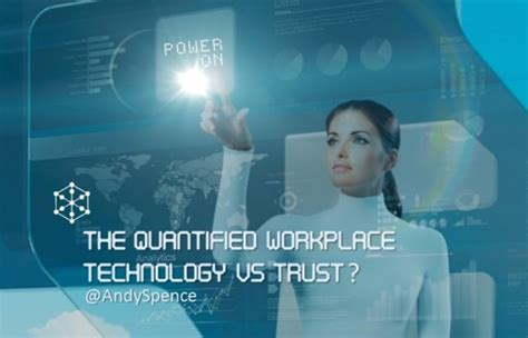 glass bead consulting the quantified workplace technology vs trust