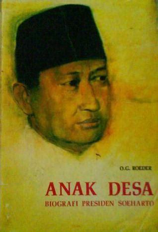 Anak Desa Biografi Presiden Soeharto 1 anak desa biografi presiden soeharto by o g roeder