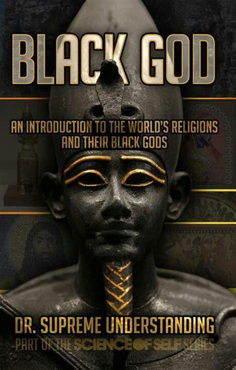black god black god god is a black
