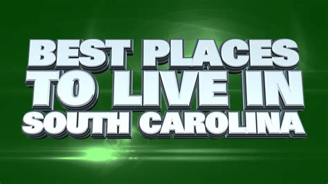 8 Places Where Id To Live by 10 Best Places To Live In South Carolina 2015