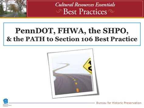 section 106 training penndot fhwa the shpo the path to section 106 best