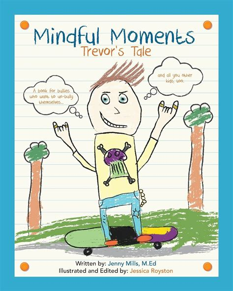 a daily dose of mindful moments applying the science of mindfulness and happiness books mindful moments trevor s tale roots wings