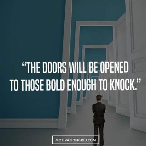 Doors Quotes by Best 25 Door Quotes Ideas On Mottos
