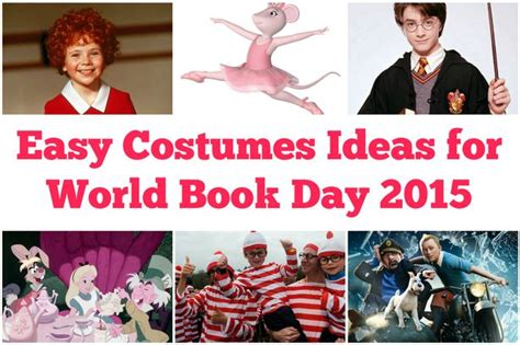themes for world book day easy world book day 2015 costume ideas for your kids