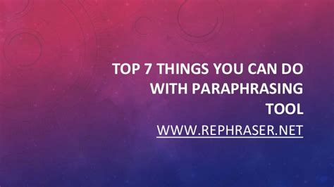 7 Things You Can Do On A Tight Budget by Top 7 Things You Can Do With Paraphrasing Tool