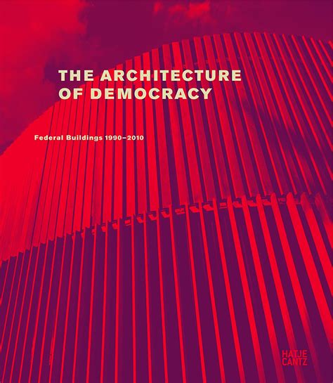 how democracies die books the architecture of democracy architektur hatje cantz
