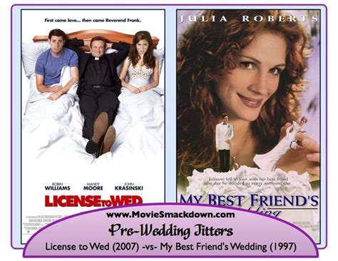 License Wed 2007 Film License To Wed 2007 Vs My Best Friend S Wedding 1997