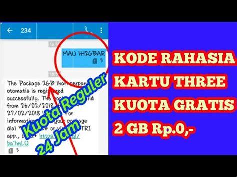 kode paket kuota gratis heboh kode rahasia kartu 3 tri kuota gratis 2 gb rp 0