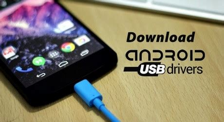 android driver for windows link android usb drivers cho windows mac