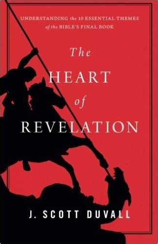 book themes of the bible the heart of revelation understanding the 10 essential