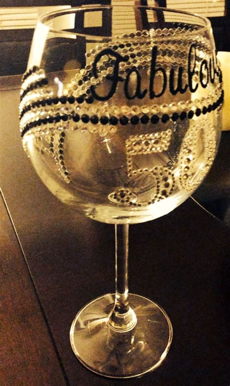 wine glass birthday fabulous fifty diy wine glass custom wine glass