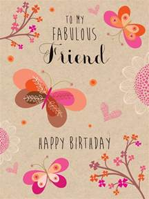 to m fabulous friend happy birthday pictures photos and images for