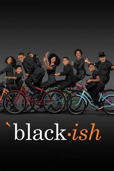 black ish black ish tv series 2014 posters the movie