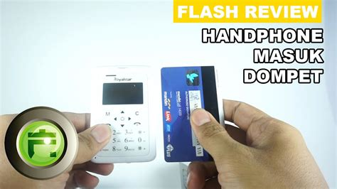 Dompet Fash handphone masuk dompet review royalstar w102 flash gadget store indonesia