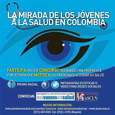 la mirada de los concurso la mirada de los j 243 venes a la salud en colombia