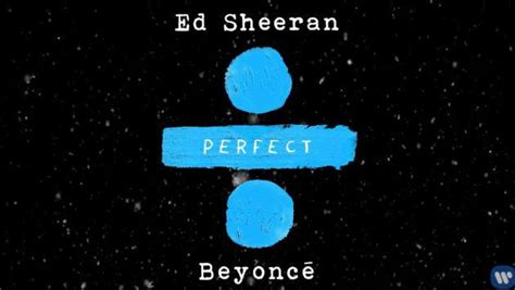 ed sheeran perfect ft beyonce mp3 free download canciones radio planeta