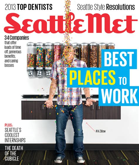 Places To Work In Seattle by Zillow Named Among Best Places To Work By Seattle Met Zillow