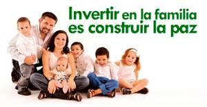 La Familia Invertir En La Familia Es Construir La Paz