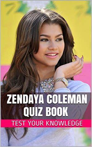 zendaya biography book zendaya coleman quiz book 50 fun fact filled questions