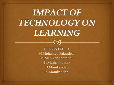 affect of modern technology on training technology impact of technology on learning