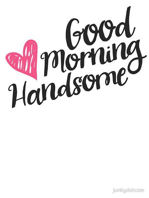 25 best morning quotes on morning 25 best morning quotes finest 10 ideas