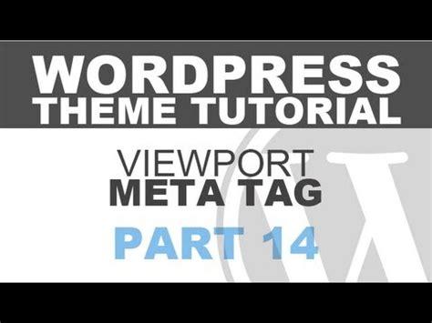 theme wordpress viewport responsive wordpress theme tutorial part 14 viewport