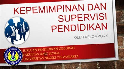 Supervisi Pendidikan 1 kepemimpinan dan supervisi pendidikan