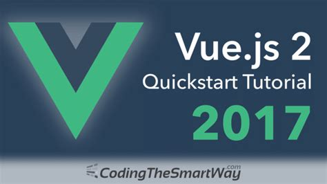 vue js 2 web development projects learn vue js by building 6 web apps books vue js 2 quickstart tutorial 2017 codingthesmartway
