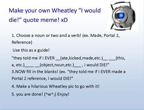 Quote Meme Maker - portal 2 wheatley quotes quotes quotesgram