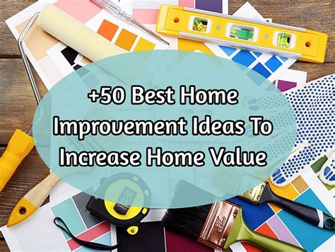 what home improvements increase property value 28 images