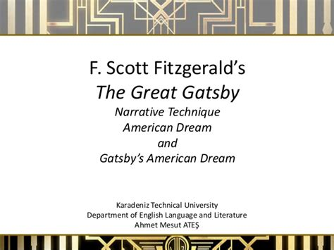 analysis of the great gatsby american dream narrative techniques in the great gatsby