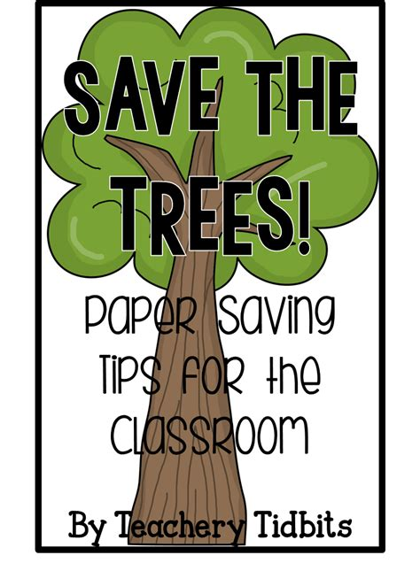 Great Green Idea Save Our Trees by Teachery Tidbits Save The Trees A Bright Idea