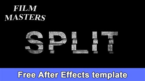 After Effects Title Template Movie Split Title Free Film Masters Youtube Free After Effects Text Templates