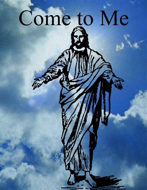 house you came to me it is i jesus come to me each new day