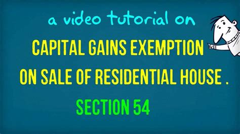 section 54 capital gains exemption on sale of house