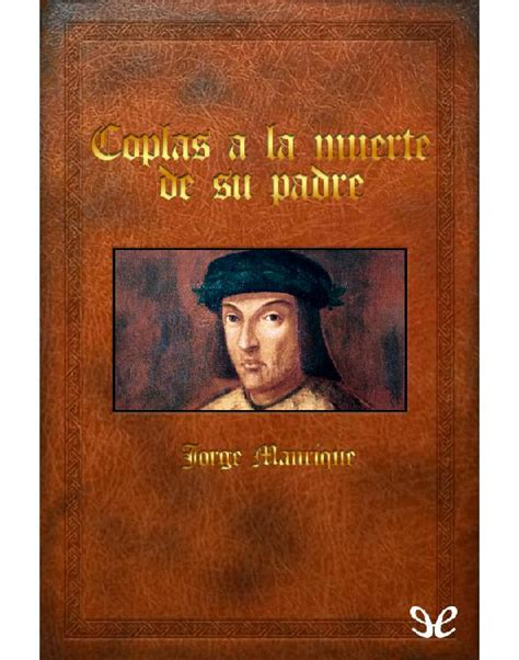 coplas a la muerte 1480208191 coplas a la muerte de su padre jorge manrique en pdf libros gratis